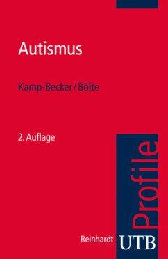 Autismus - Kamp-Becker, Inge; Bölte, Sven