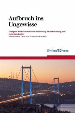 Aufbruch ins Ungewisse (eBook, ePUB) - Nordhausen, Frank