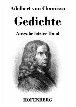 Gedichte - Chamisso, Adelbert Von
