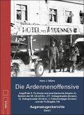 Die Ardennenoffensive - Band I