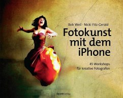 Fotokunst mit dem iPhone - Weil, Bob; Fitz-Gerald, Nicki
