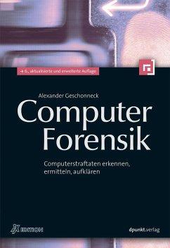 Computer-Forensik - Geschonneck, Alexander