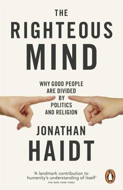 The Righteous Mind (eBook, ePUB) - Haidt, Jonathan