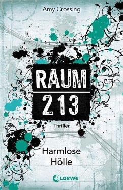 Harmlose Hölle / Raum 213 Bd.1 (eBook, ePUB) - Crossing, Amy