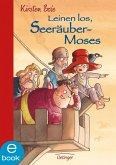 Leinen los, Seeräuber-Moses / Seeräuber-Moses Bd.2 (eBook, ePUB)