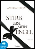Stirb leise, mein Engel (eBook, ePUB)