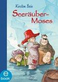 Seeräubermoses / Seeräuber-Moses Bd.1 (eBook, ePUB)
