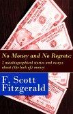No Money and No Regrets (eBook, ePUB)