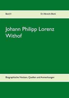 Johann Philipp Lorenz Withof (eBook, ePUB)