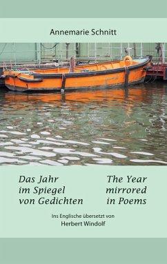 Das Jahr im Spiegel von Gedichten - The Year mirrored in Poems (eBook, ePUB)