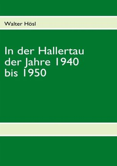 In der Hallertau der Jahre 1940 bis 1950 (eBook, ePUB)