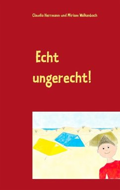 Echt ungerecht! (eBook, ePUB) - Herrmann, Claudia; Walkenbach, Miriam
