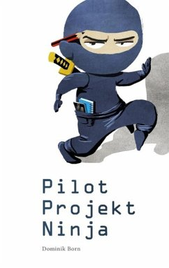 PilotProjektNinja (eBook, ePUB)