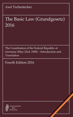 The Basic Law (Grundgesetz) 2016 (eBook, ePUB) - Tschentscher, Axel