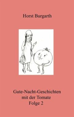 Gute-Nacht-Geschichten mit der Tomate Folge 2 (eBook, ePUB)