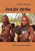 Zeit für Afrika (eBook, ePUB)