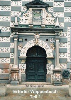 Erfurter Wappenbuch Teil 1 (eBook, ePUB)