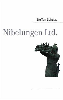 Nibelungen Ltd. (eBook, ePUB)