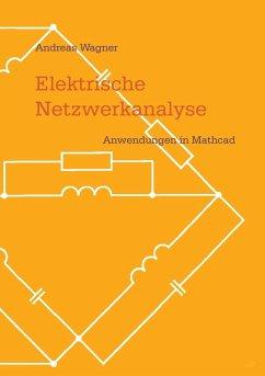 Elektrische Netzwerkanalyse (eBook, ePUB)