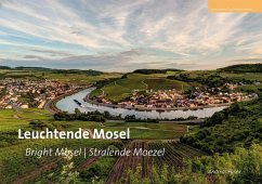 Leuchtende Mosel Bright Mosel Valley - Velle Mosel