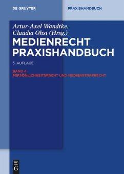 Medienrecht 4. Persönlichkeitsrecht und Medienstrafrecht