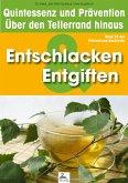 Entgiften & Entschlackung: Quintessenz und Prävention (eBook, ePUB)
