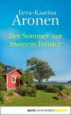Der Sommer vor meinem Fenster (eBook, ePUB)