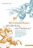 Der Friede von Rastatt -