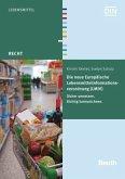 Die neue Europäische Lebensmittelinformationsverordnung (LMIV)