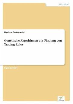 Genetische Algorithmen zur Findung von Trading Rules