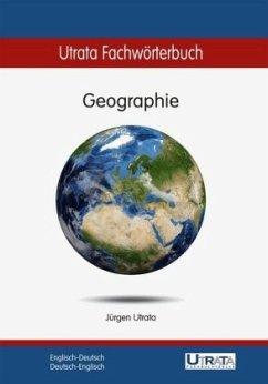 Utrata Fachwörterbuch: Geographie Englisch-Deutsch - Utrata, Jürgen