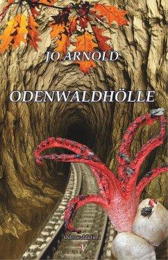 Odenwaldhölle - Arnold, Jo
