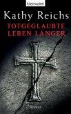 Totgeglaubte leben länger / Tempe Brennan Bd.8 (eBook, ePUB)