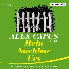 Mein Nachbar Urs (MP3-Download) - Capus, Alex
