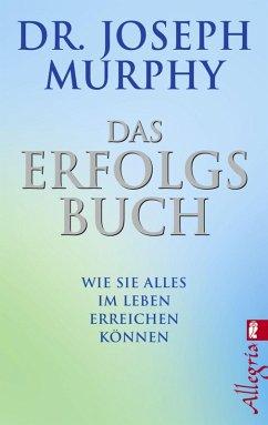 Das Erfolgsbuch (eBook, ePUB) - Murphy, Joseph