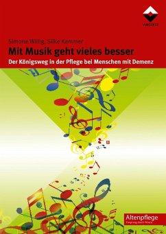 Mit Musik geht vieles besser (eBook, PDF) - Willig, Simone; Kammer, Silke