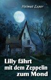Lilly fährt mit dem Zeppelin zum Mond (eBook, ePUB)