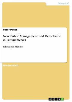 New Public Management und Demokratie in Lateinamerika (eBook, PDF) - Peetz, Peter