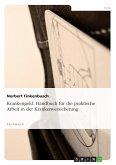 Krankengeld. Handbuch für die praktische Arbeit in der Krankenversicherung (eBook, PDF)