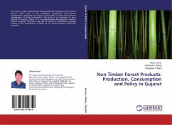 Non Timber Forest Products: Production, Consumption and Policy in Gujarat