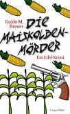 Die Maiskolbenmörder (eBook, ePUB)