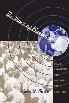 The Voice of Business: Hill & Knowlton and Postwar Public Relations