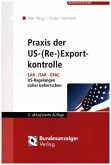 Praxis der US-(Re-)Exportkontrolle