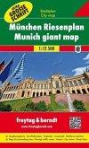 Freytag & Berndt Stadtplan München, Riesenplan; Freytag & Berndt City map Munich giant map; Freytag & Berndt Plan de vil