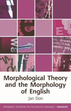 Morphological Theory and the Morphology of English - Don, Jan