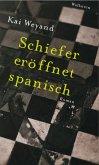 Schiefer eröffnet spanisch (eBook, PDF)
