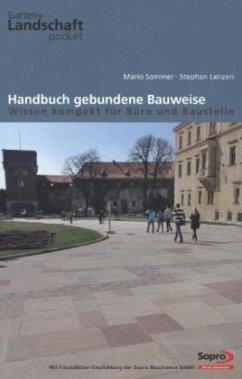 Handbuch gebundene Bauweise - Wissen kompakt fü...