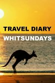Travel Diary Whitsundays