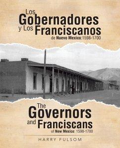 Los Gobernadores y Los Franciscanos de Nuevo Mexico