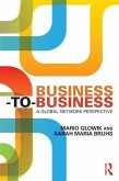 Business-To-Business: A Global Network Perspective
